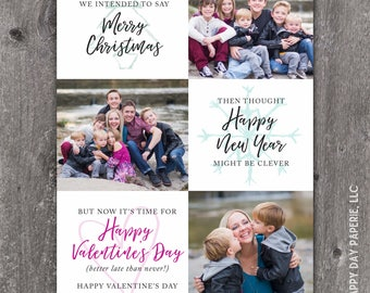 Better Late than Never - Custom Digital or Printed Photo Valentine's Day Greeting