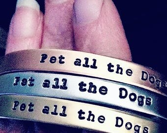 Pet all the Dogs bracelet - Dog Lovers - Pet Owners - Gifts for Dog Lovers