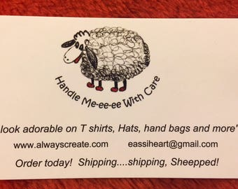 Happy sheep T-shirt, Handle Me-ee-ee with care TM.