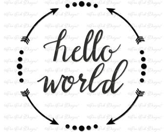 Hello World Arrow Circle SVG File svg / dxf / jpg / png / pdf for Cameo, Cricut Explore & other electronic cutters