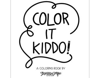 Color It Kiddo PRINTABLE Coloring Book Pages - Digital Download, printable file, coloring pages, boy coloring, unisex coloring
