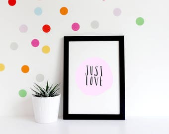 Just Love Handlettered Typography Print Pastel Support Poetry Quote Inspirational Wall Art