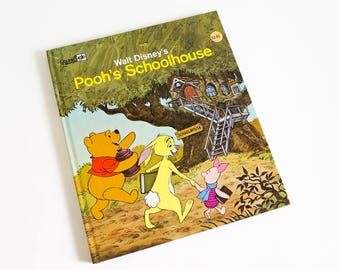 Vintage 1970s Childrens Book / Walt Disney 's Pooh's Schoolhouse 1978 Hc Golden Book / A School Day with Christopher Robin Pooh and Friends