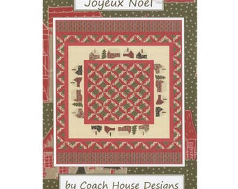 Joyeux Noel Quilt Pattern by Coach House Designs