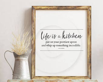 Life is a Kitchen Sign