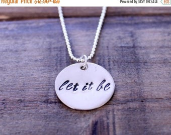 ON SALE Let It Be Beatles Necklace, Hand Stamped Silver Charm, Round Charm, Sterling Silver Chain, Beatles Lyrics, Beatles Necklace