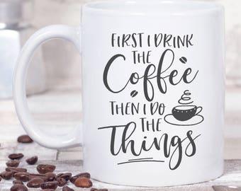 Coffee Lovers Gift - Coffee Gift - Funny Coffee Mug - Coffee Cup - Gift for Teacher - Gift for Her - Ceramic Mug - Personalized Coffee Mug