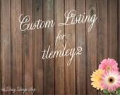 Custom Listing for tlemley2