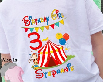 Custom GIRL Circus Big Top Birthday Shirt - Circus Shirt - Birthday Party Shirt - Big Top Shirt - Birthday Girl Circus Birthday Shirt