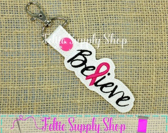 Believe Keychain - Ribbon Snap Tab - Cancer Keychain- Cancer Ribbon Key Chain- Breast Cancer Keychain - Snap Tab - Key Chain - Key Fob