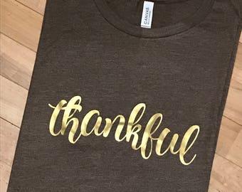 Thankful shirt- thankful- give thanks- thanksgiving- tshirt- short sleeve shirt