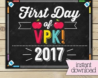 First Day of VPK Sign - 1st Day of School Printable - First Day of School Sign - Photo Props - Chalkboard Sign - Instant Download - VPK
