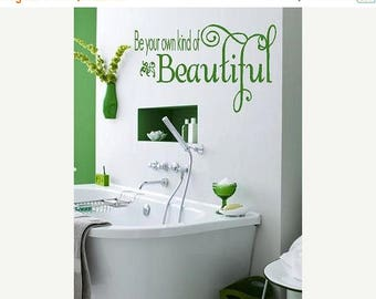 20% OFF Be your own kind of Beautiful-  Vinyl Lettering wall words quotes graphics decals Art Home decor itswritteninvinyl