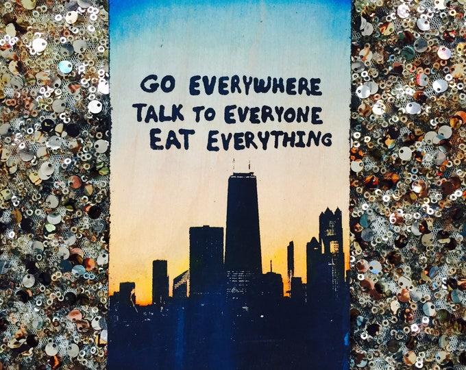 Go Everywhere ...(Chicago Edition)