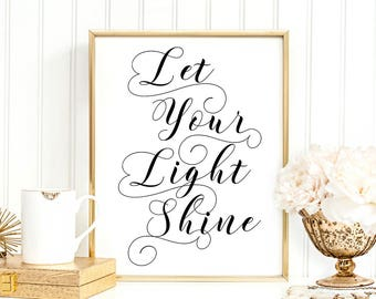 SALE -50% Let Your Light Shine Digital Print Instant Art INSTANT DOWNLOAD Printable Wall Decor