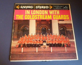 In London With The Coldstream Guards Vinyl Record LP LSP-1674 RCA Victor 1958 Rare