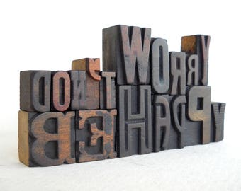 25% OFF -Don't Worry Be Happy - 17 Vintage Letterpress Wooden Alphabets Collection, Art Installation - VG13