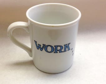 Work Is A Four Letter Word Coffee Mug Funny Office Cup