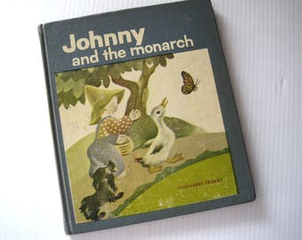 vintage Margaret Friskey children's book - Johnny and the Monarch - early reader