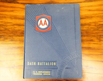 Vintage Military WWII 1945 US Army Air Forces 54th Battalion Training Fort Bliss Texas Year Book