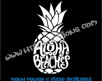 Aloha Beaches Pineapple Hawaii Hawaiian Vinyl Decal Laptop Car Boat Mirror Truck Surfboard Mirror Vanity Beach VALOHABEACHES1