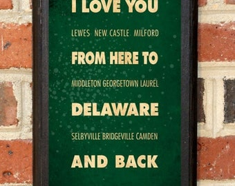 Delaware DE I Love You From Here And Back Wall Art Sign Plaque Gift Present Personalized Custom Color Home Decor Vintage Style Classic