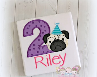 Pug birthday shirt - girls puppy birthday shirt - pug themed shirt for girls - embroidered personalized birthday shirt with pug puppy