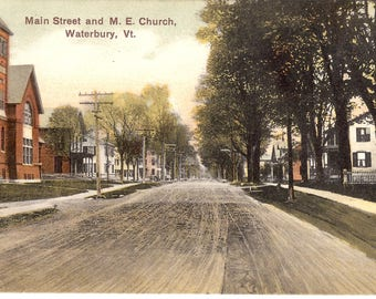 Vintage Postcard...Vermont, Waterbury, Main Street and M. E. Church...Used, 1908....no. VT0031