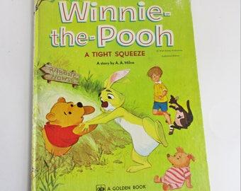 Vintage Winnie The Pooh A Tight Squeeze Book  1978 Walt Disney Golden Book
