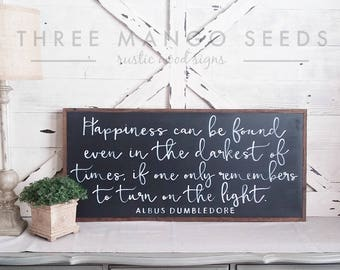 Harry Potter Albus Dumbledore  Quote, Framed Wall Art, Wood Sign, Large, Happiness can be found even in the darkest of times