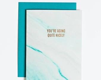 Marble Birthday Card, Luxury Birthday Card, Gold Birthday Card, Blue Marble Card, Sassy Birthday Card, Funny Birthday Card, Aging Nicely