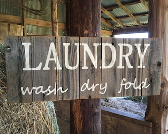 LAUNDRY wash dry fold, rustic cedar weathered wood sign, Ready to Ship