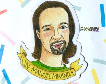 Lin-Manuel Miranda Sticker - Broadway Sticker - Hamilton Vinyl Sticker - New York City Icon Sticker