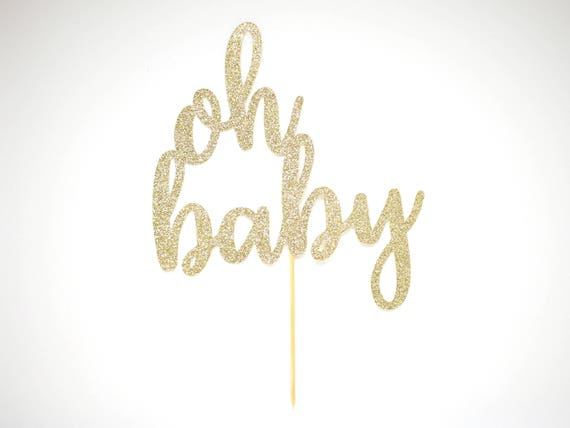 SALE - Oh Baby Cake Topper - Gold Glitter - Pregnancy Announcement. Baby Shower. Gender Reveal Party Decor. Boy or Girl. He or She.
