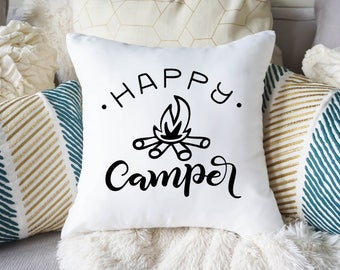 Happy Camper Pillow Cover - Camping Pillow Case - Decoration for Camper - Decorative Pillow Cover - Custom Wedding Gift  - Housewarming Gift