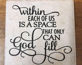 Decorative Tile with Saying Within Each of Us is a Space That Only God Can Fill (Stand Included)