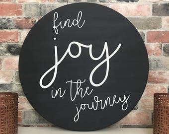Find joy in the journey painted solid wood sign