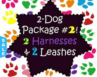 Sale - 40% Off 2 Dog Package #2! 2 Harnesses and 2 - 6 Ft Leashes - Dog Harness Package