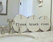 Floss Brush Rinse Sign- Dental Decor- Dental Hygienist Gift- Dentist Gift- Brush Your Teeth Sign- Bathroom Wall Decor- Orthodontist Sign