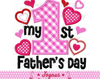 Instant Download My 1st/First Father's Day Applique Machine Embroidery Design NO:2337