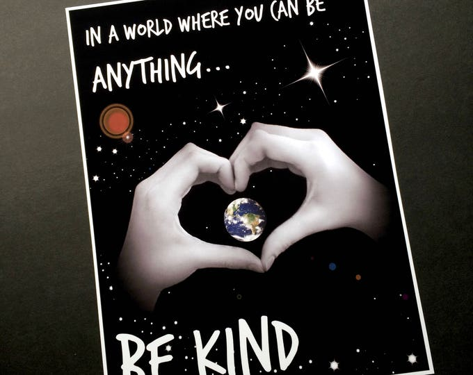 Be KIND 8x10 Framed Inspirational print -  Heart Hands - Planet Earth