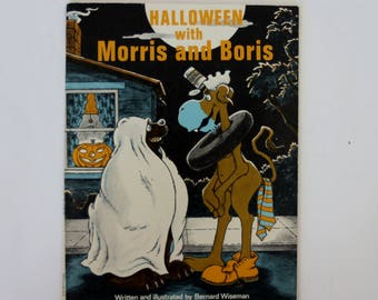 Halloween with Morris and Boris by Bernard Wiseman (1975) Paperback Book - Children's Book, Vintage Book