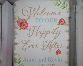 Wedding signs/Large/Welcome to our Happily Ever After/Ceremony Sign/Fall/Summer Wedding/Floral/Pink/Personalized/Wood Sign/U Choose Colors