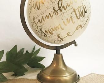 Customize Me! Custom globe, calligraphy globe, hand lettered globe, white and gold globe, gold globe, quote globe, globe world globe (8 in.)