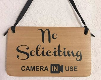 No soliciting sign Camera in Use -  hanging with Ribbon - Handmade in USA -Solid poplar wood Cute security  signage for home or business.