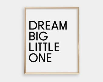 Art Print - Dream Big Little One - Minimalist Art Print - Nursery Decor - Light Grey - Wall Art - Buy One Get One Shipped Print - SKU:5010