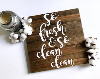So fresh and so clean clean bathroom decor wood sign