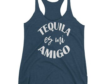 Tequila es mi Amigo Racerback Tank, Alcohol Tank Top, Drinking Tank Top, Workout Tank Top, Yoga Tank Top