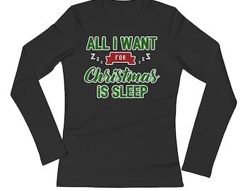 All I Want For Christmas Is Sleep Pajama