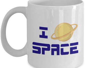 I Love Space Planet Scientist Gift Mug for Science Nerds Coffee Cup